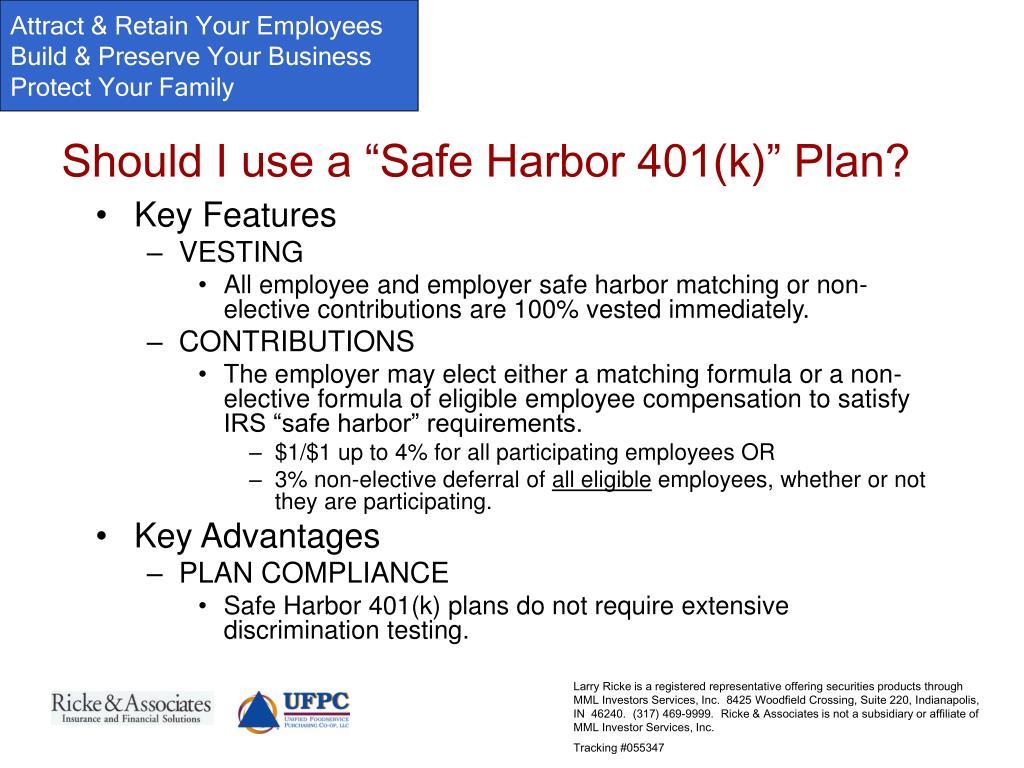 """Should I use a """"Safe Harbor 401(k)"""" Plan?"""