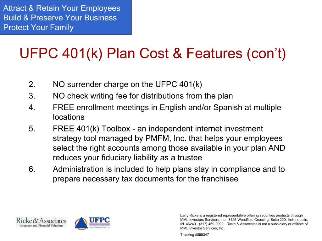 UFPC 401(k) Plan Cost & Features (con't)