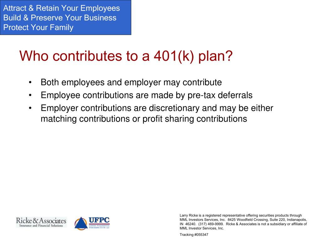 Who contributes to a 401(k) plan?