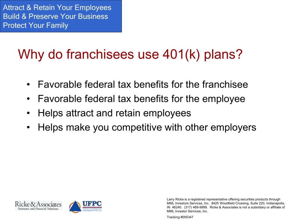 Why do franchisees use 401(k) plans?