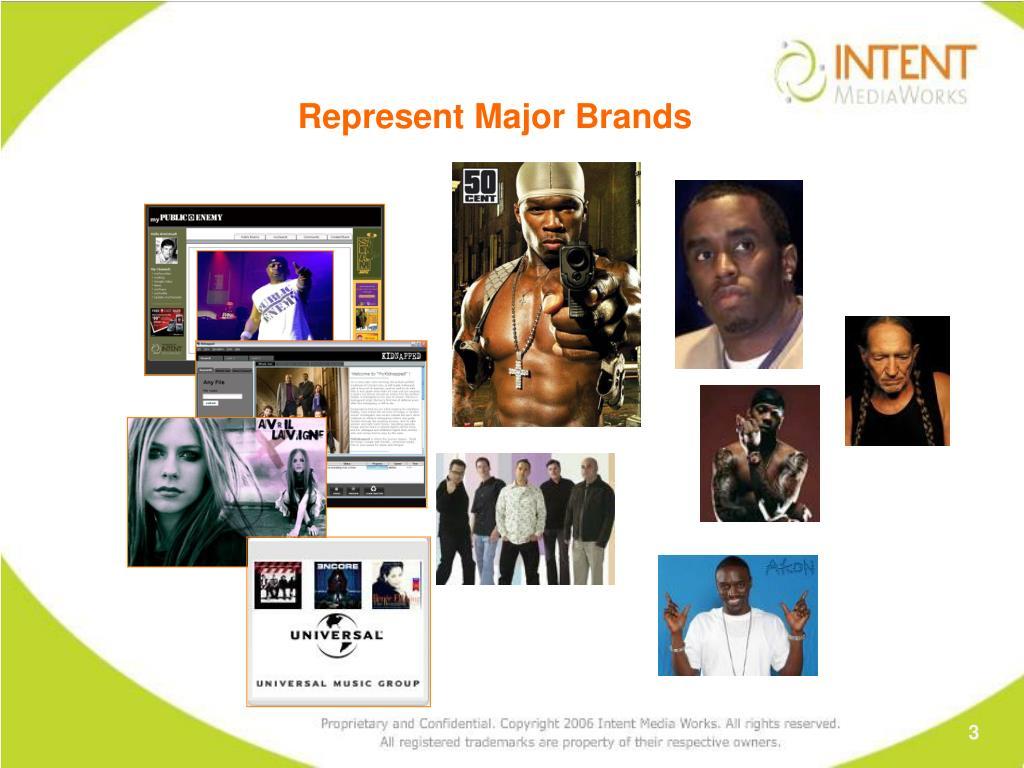 Represent Major Brands