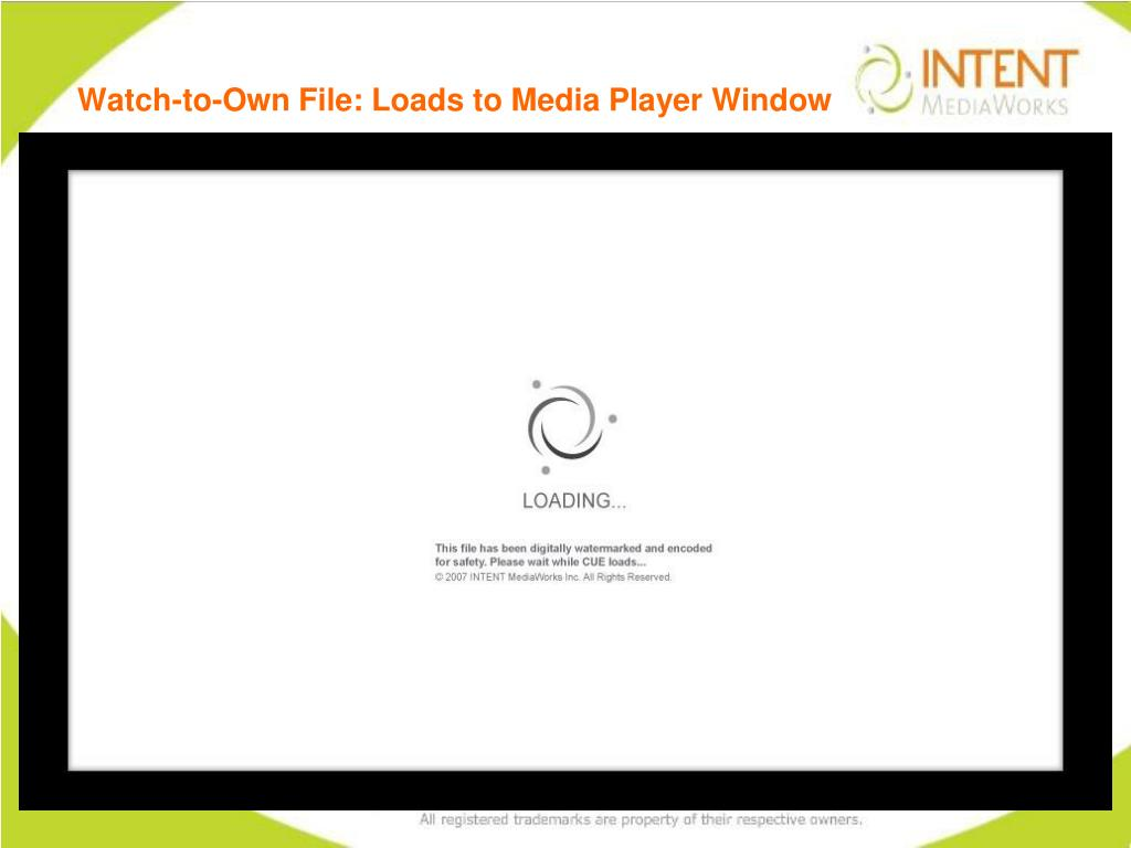 Watch-to-Own File: Loads to Media Player Window