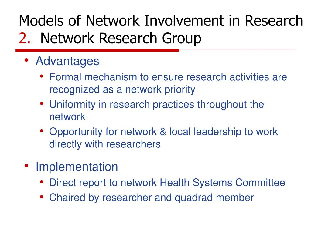 Models of Network Involvement in Research