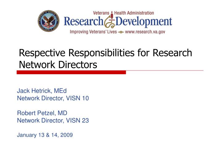Respective responsibilities for research network directors l.jpg