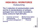 high skill workforce outsourcing