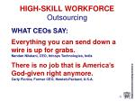 high skill workforce outsourcing11