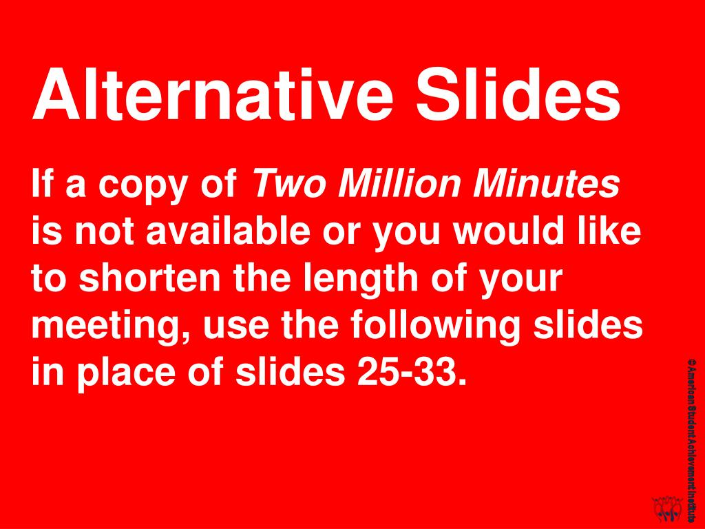 Alternative Slides