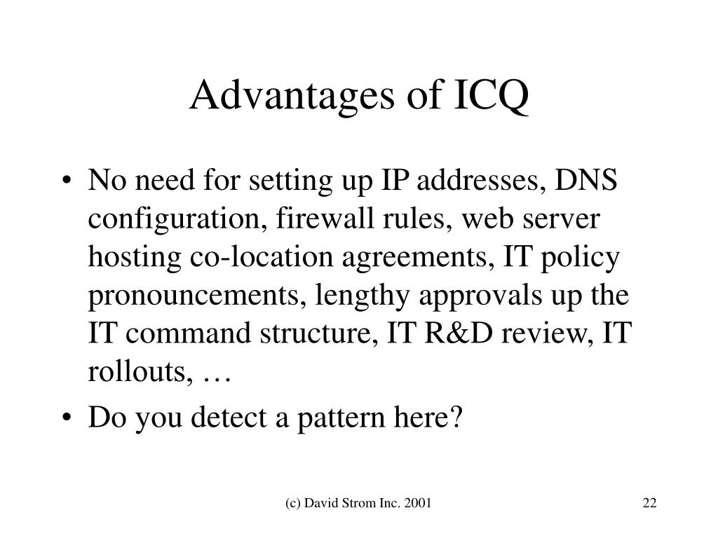 Advantages of ICQ