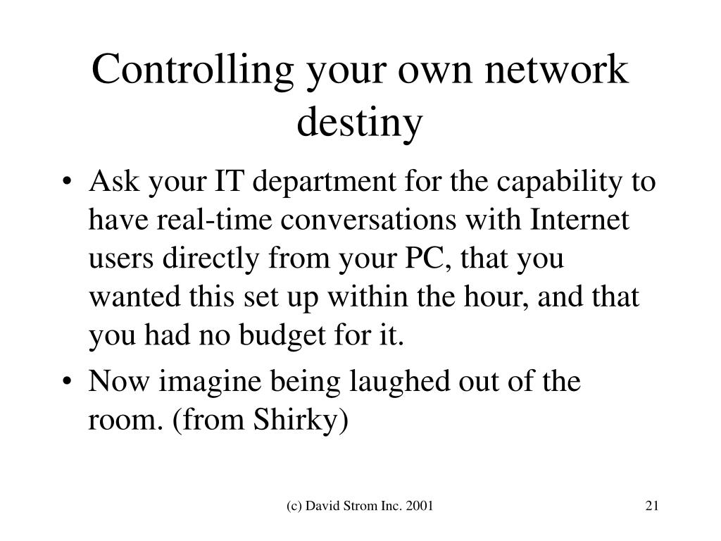 Controlling your own network destiny