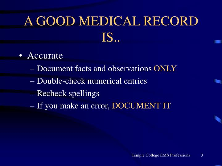 A good medical record is