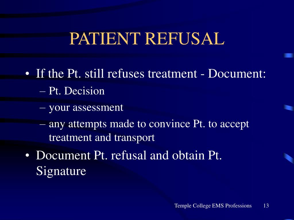 PATIENT REFUSAL
