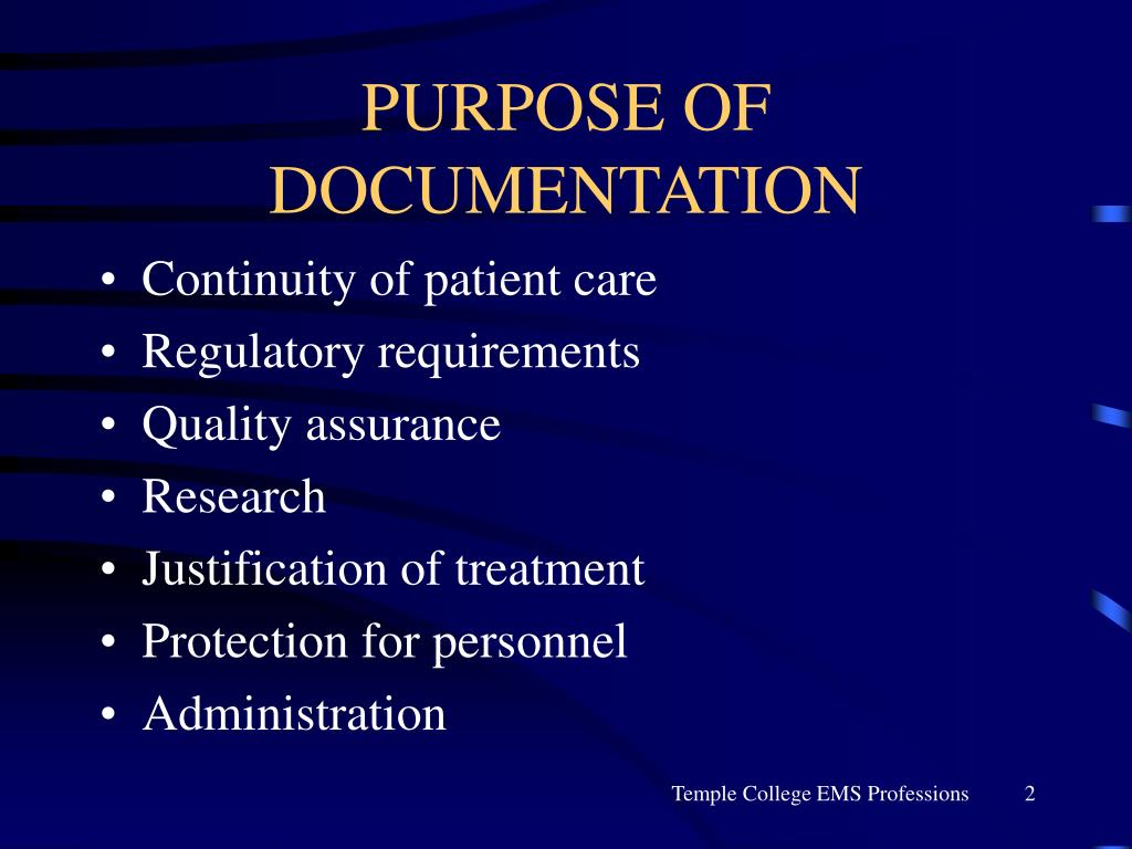 PURPOSE OF DOCUMENTATION