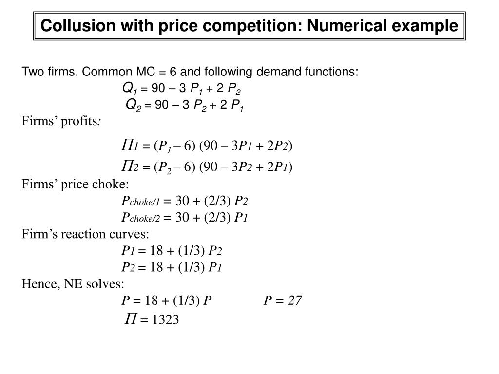 Collusion with price competition: Numerical example