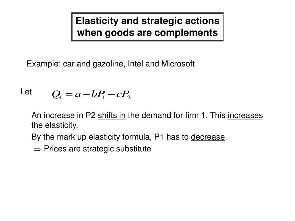 Elasticity and strategic actions