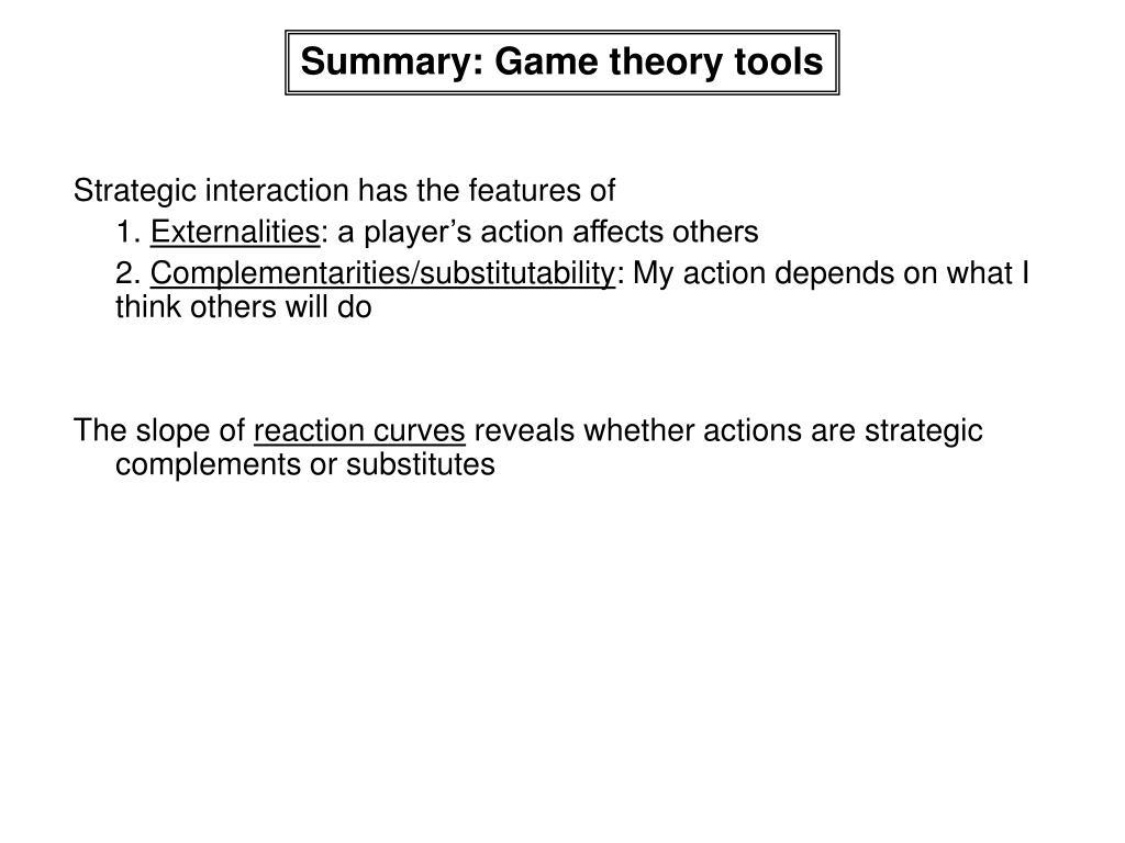 Summary: Game theory tools