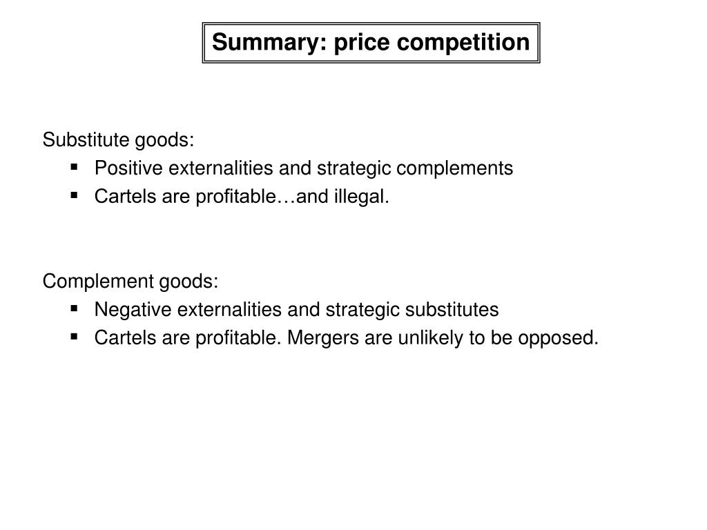 Summary: price competition