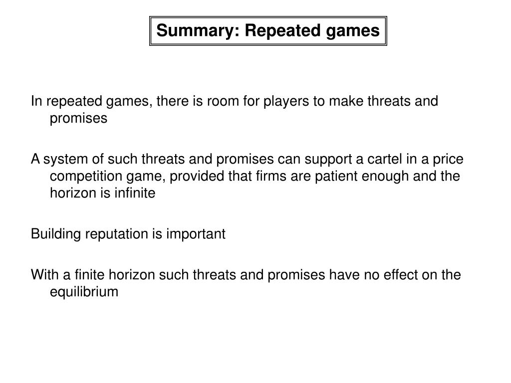 Summary: Repeated games