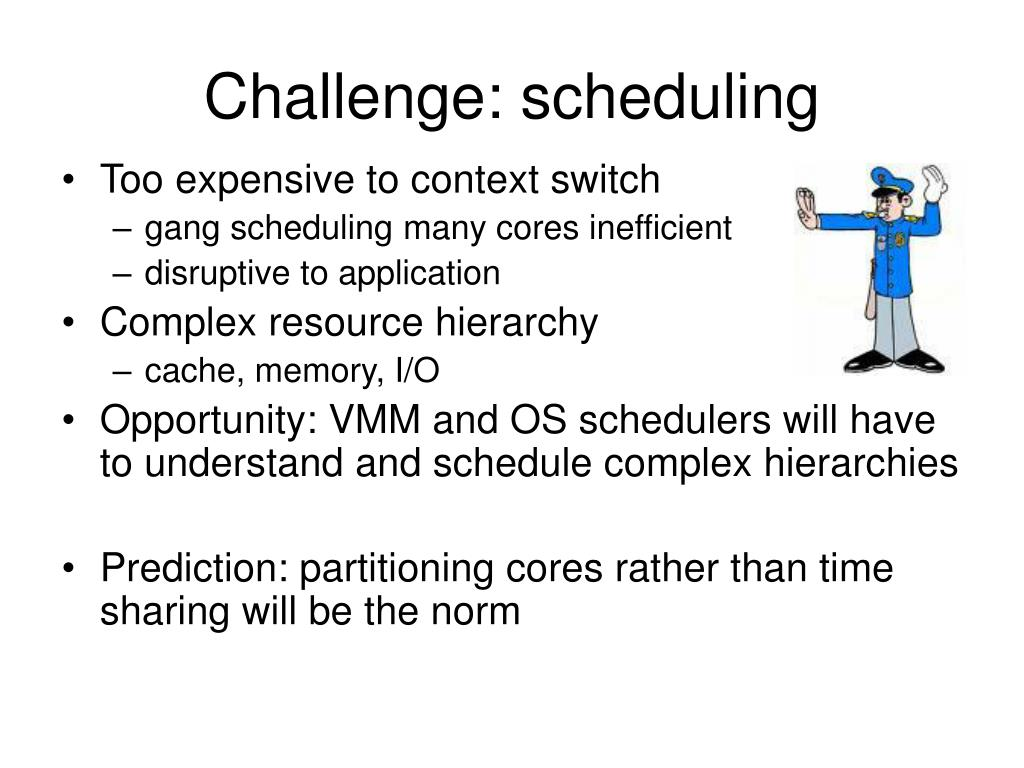 Challenge: scheduling
