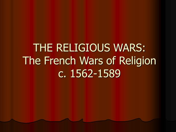 a report on calvinism and the religious wars Tag: calvinism posted on december 30, 2016 december 30,  the leaders of rbcgr were frequently engaged in a two front war  the religious.