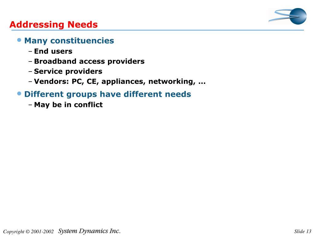 Addressing Needs