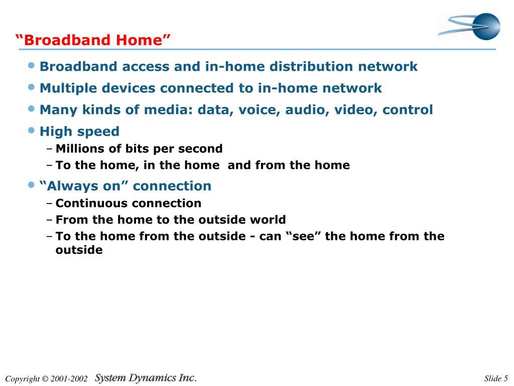"""Broadband Home"""