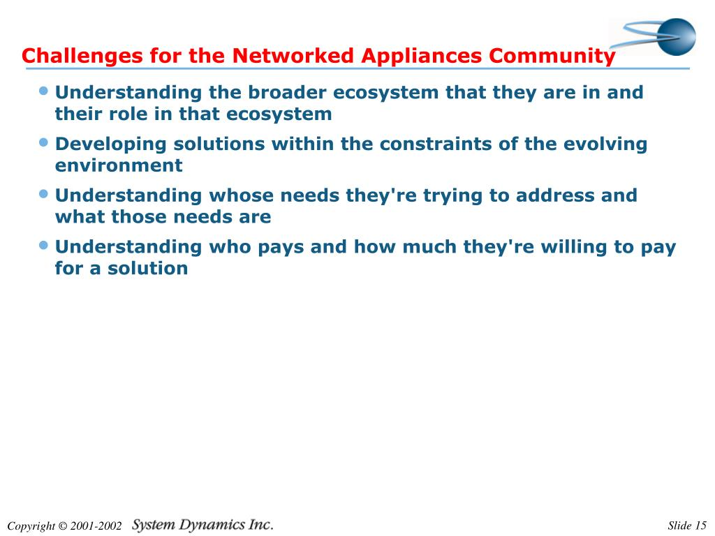 Challenges for the Networked Appliances Community
