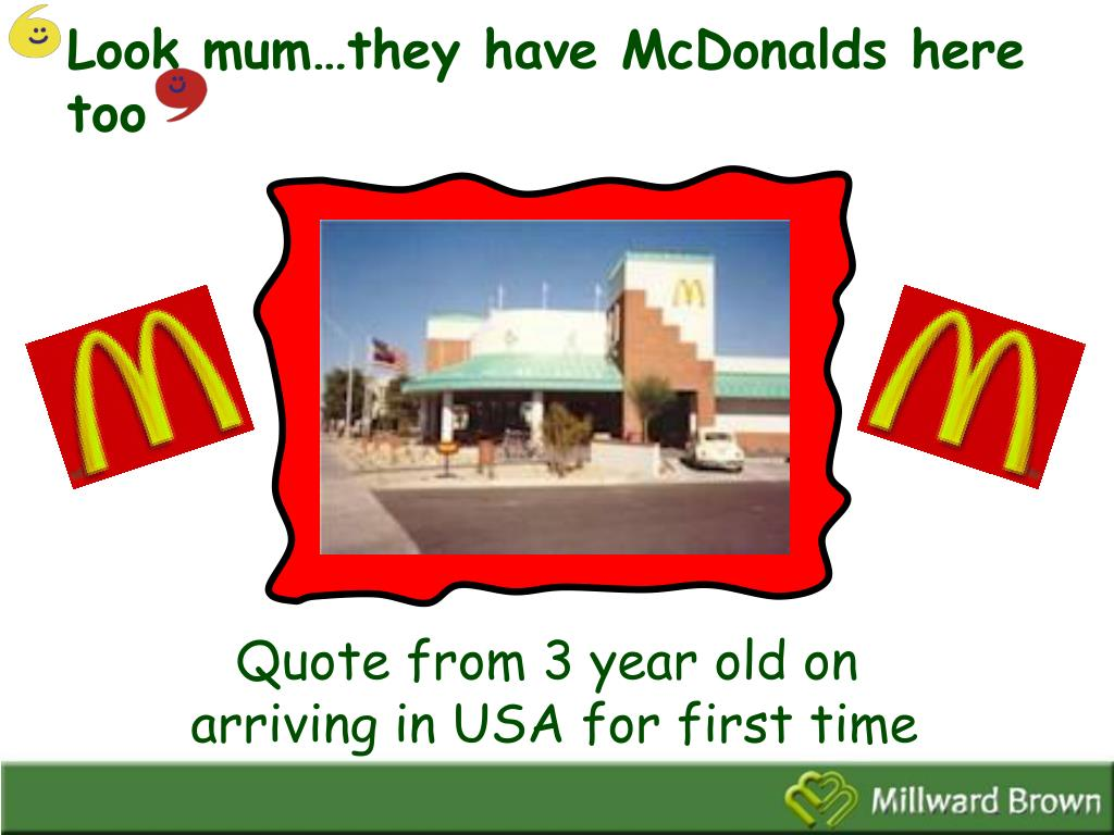 Look mum…they have McDonalds here too