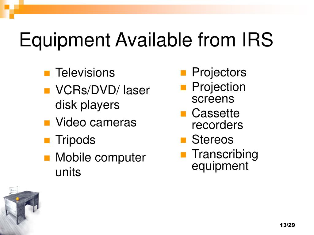Equipment Available from IRS