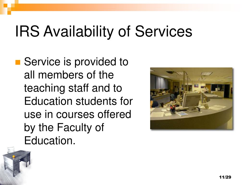 IRS Availability of Services