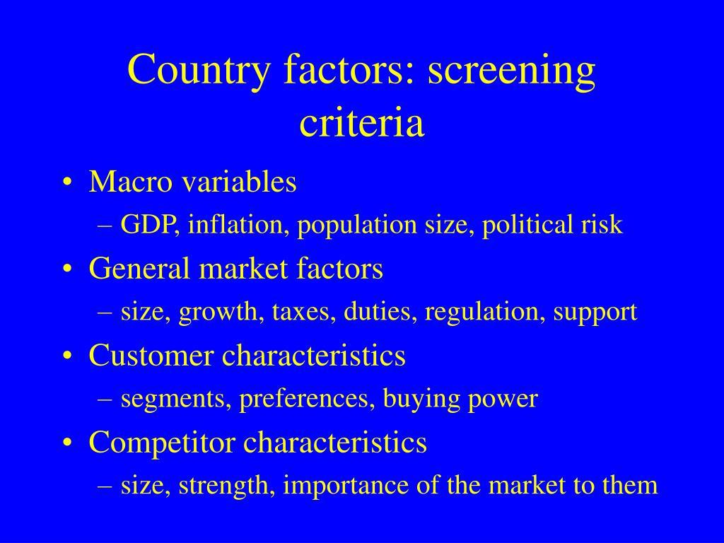 Country factors: screening criteria