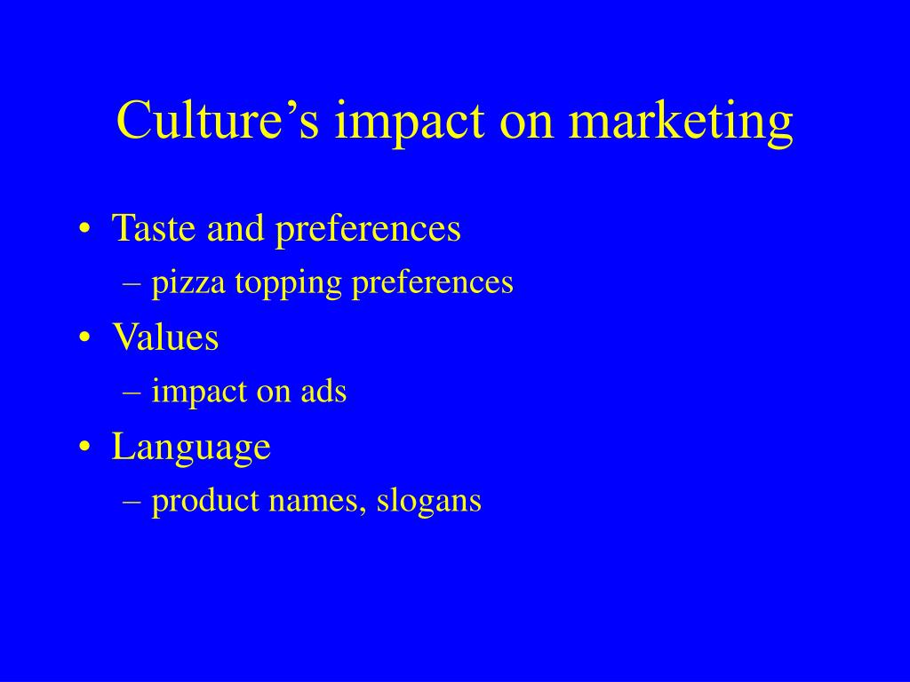 Culture's impact on marketing