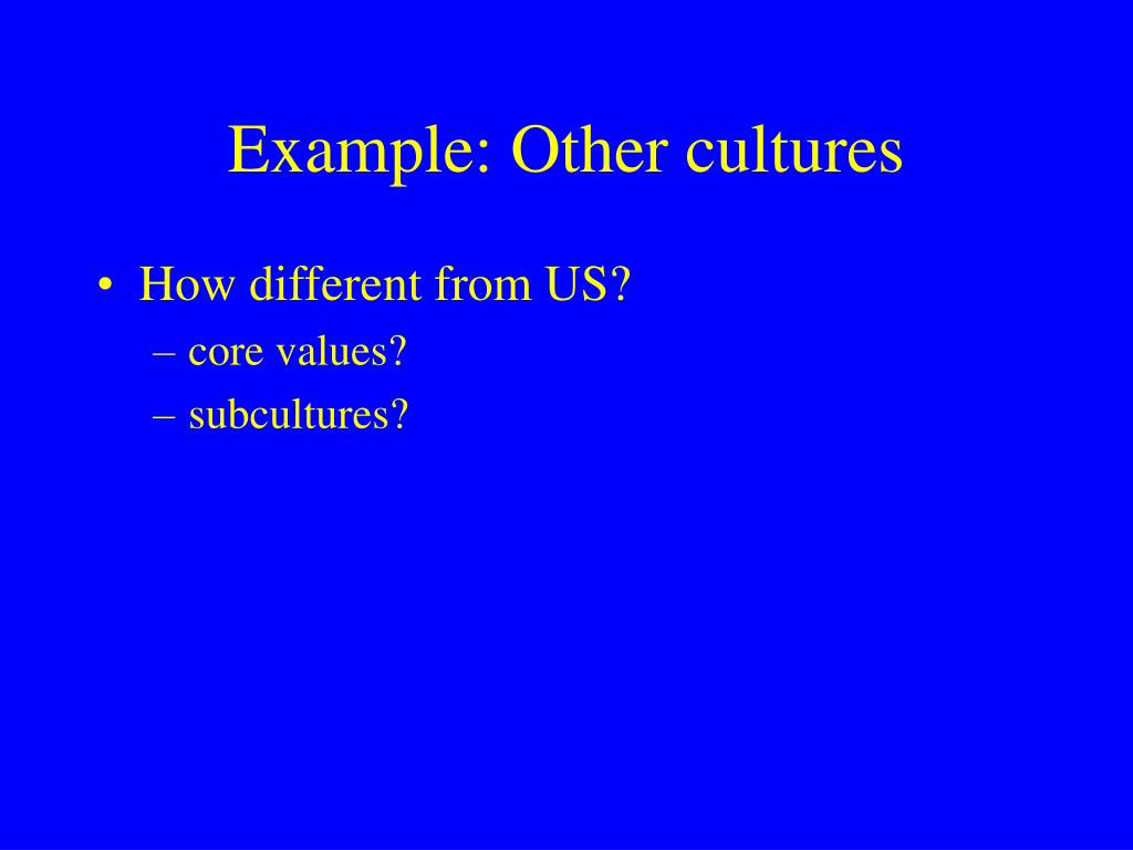Example: Other cultures