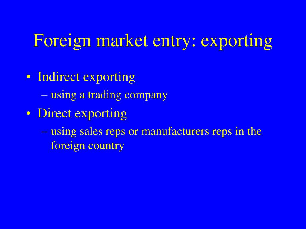 Foreign market entry: exporting