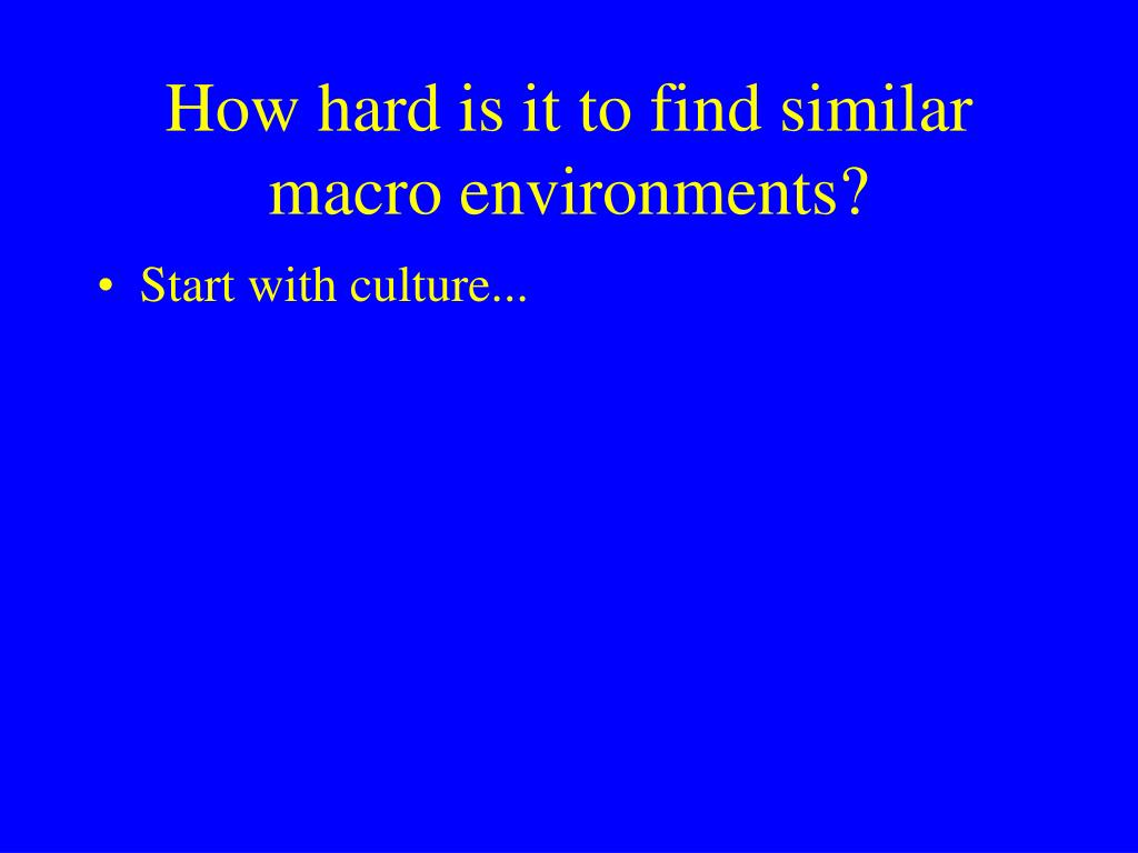 How hard is it to find similar macro environments?