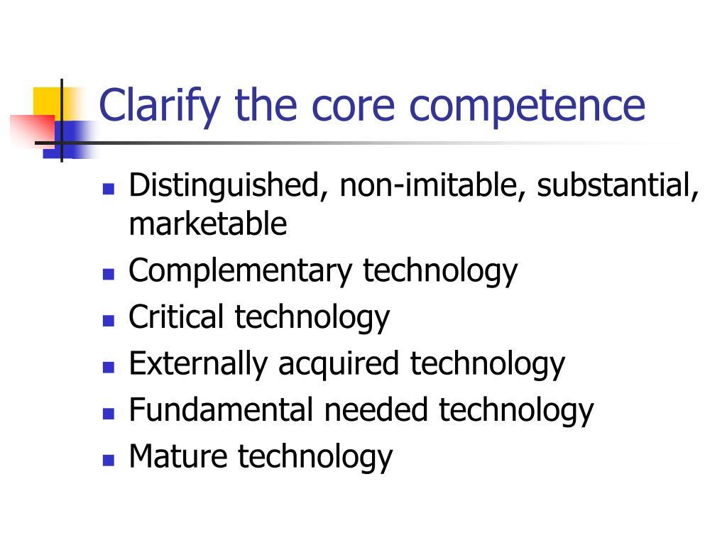Clarify the core competence