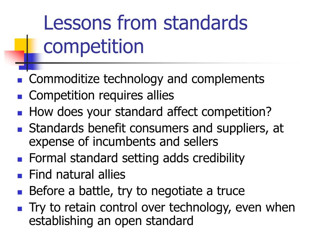 Lessons from standards competition