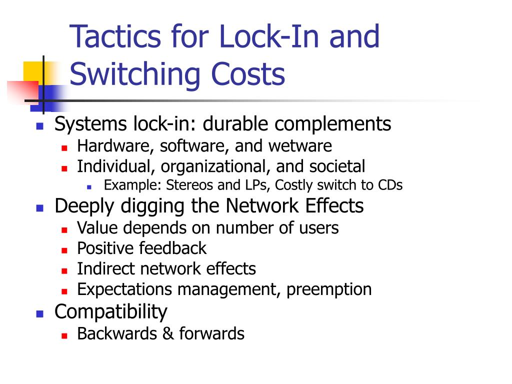 Tactics for Lock-In and Switching Costs