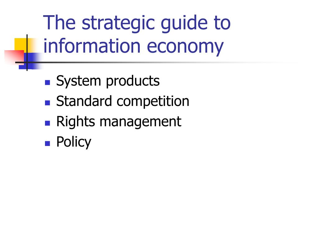 The strategic guide to information economy
