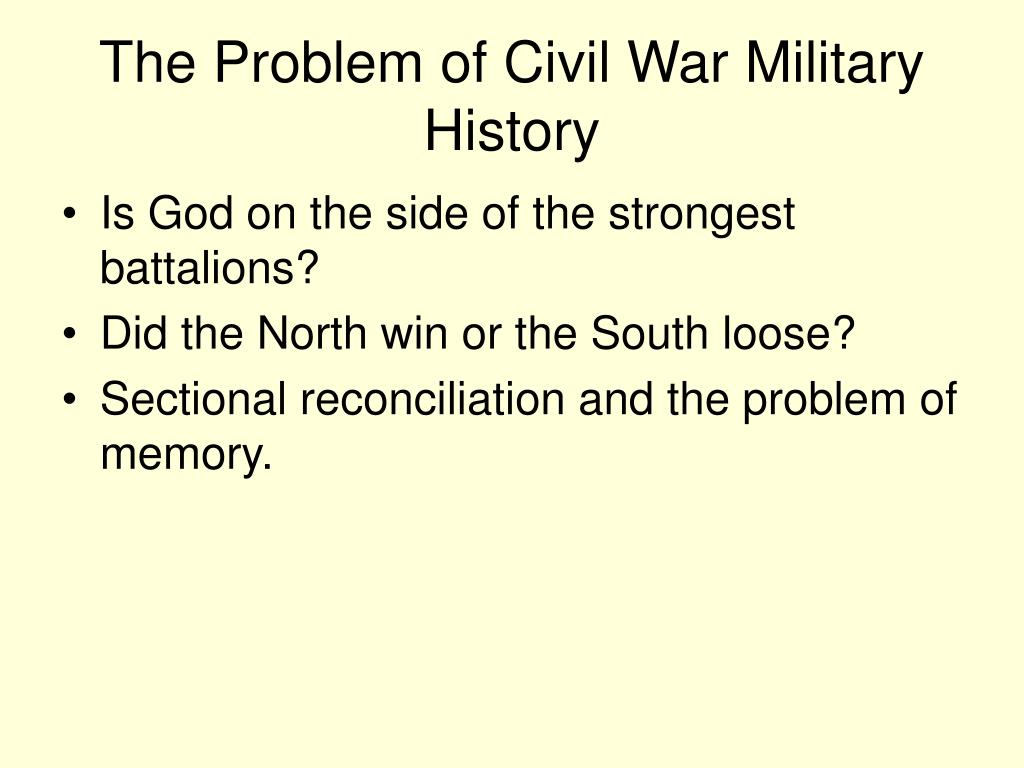 The Problem of Civil War Military History