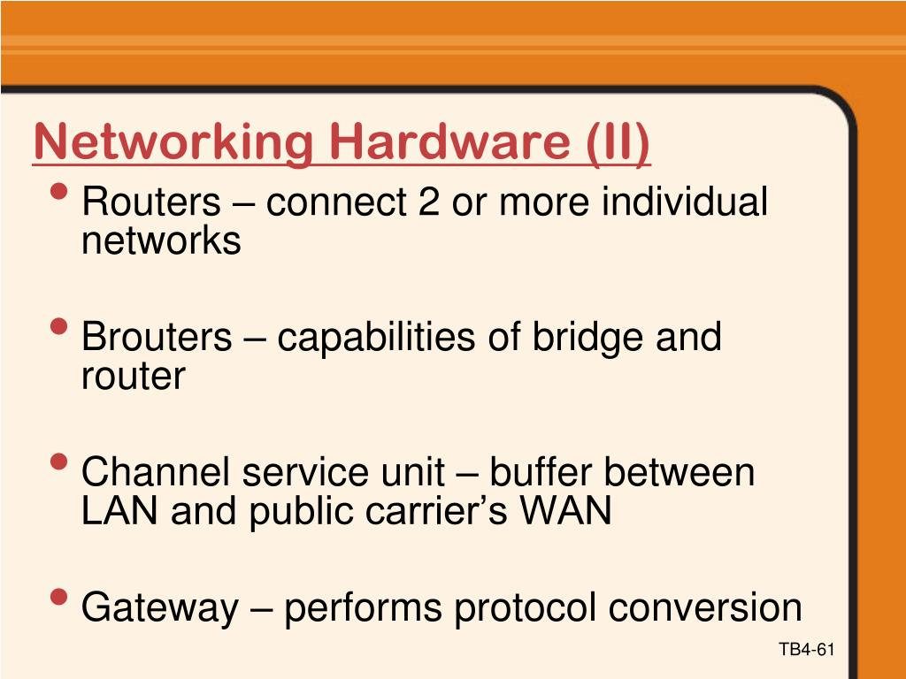 Networking Hardware (II)