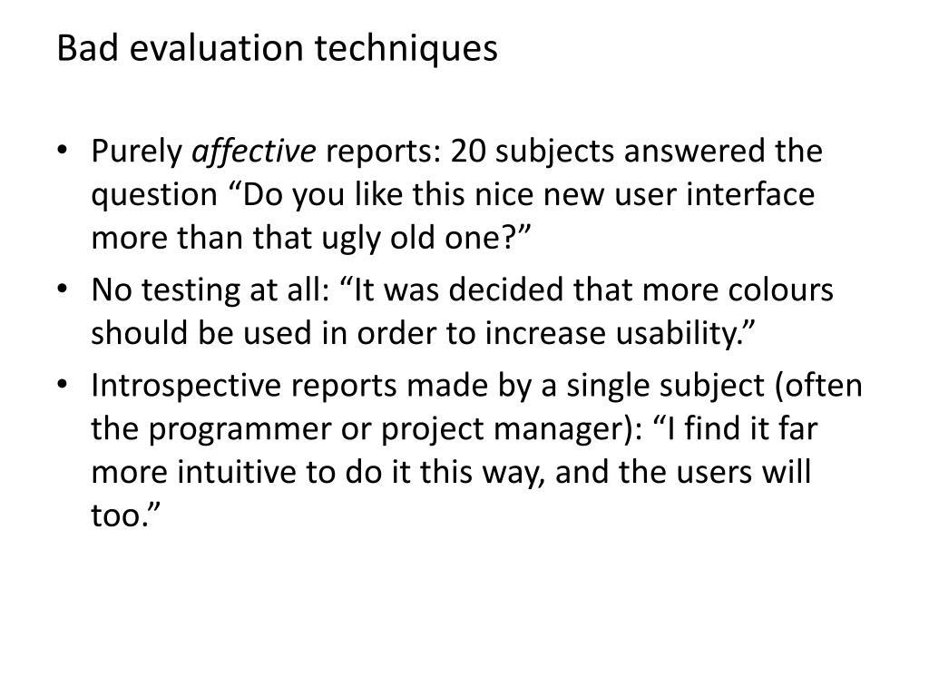 Bad evaluation techniques
