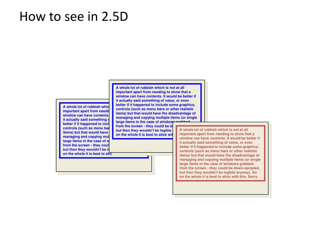 How to see in 2.5D