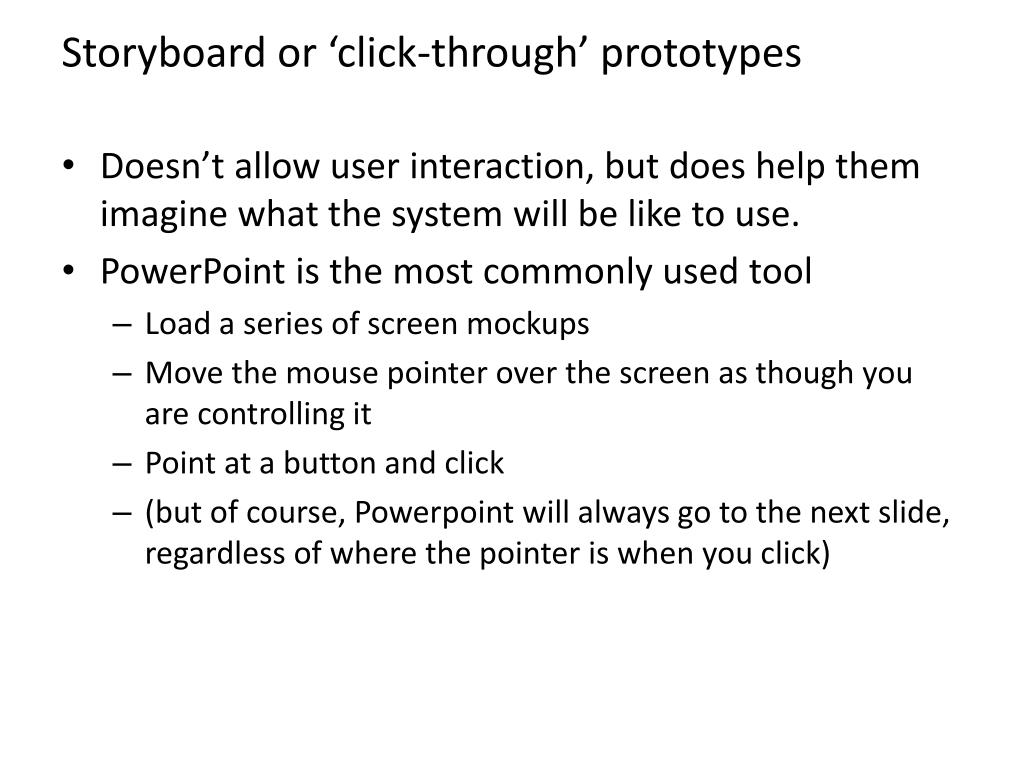 Storyboard or 'click-through' prototypes