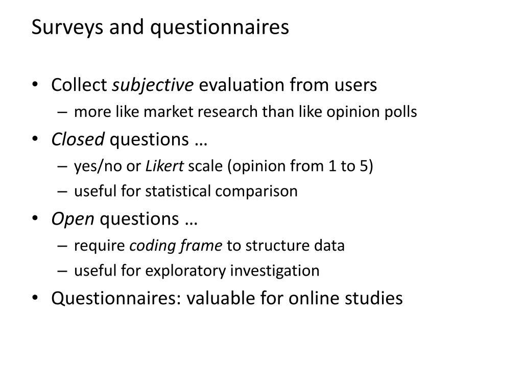 Surveys and questionnaires