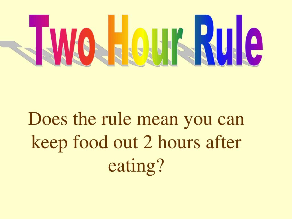 Two Hour Rule