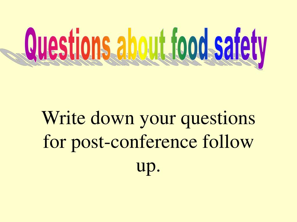 Questions about food safety