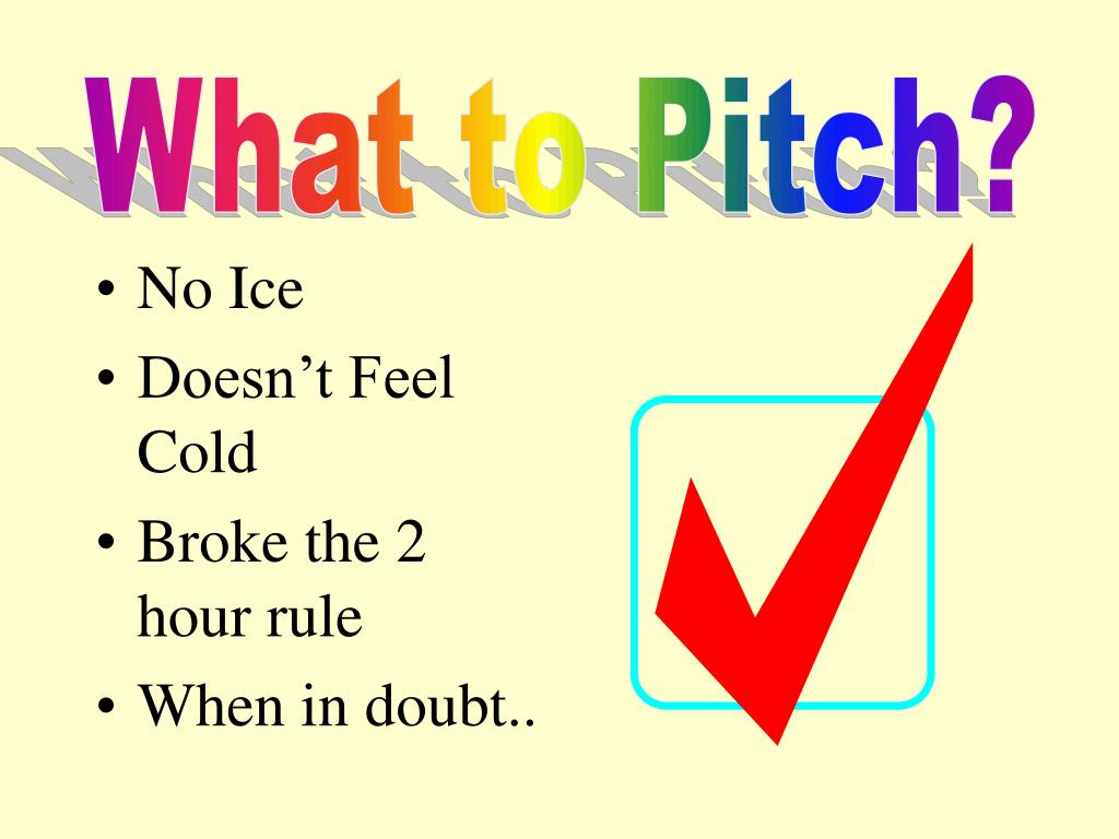 What to Pitch?