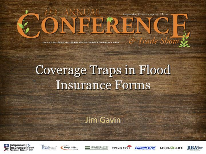 Coverage traps in flood insurance forms