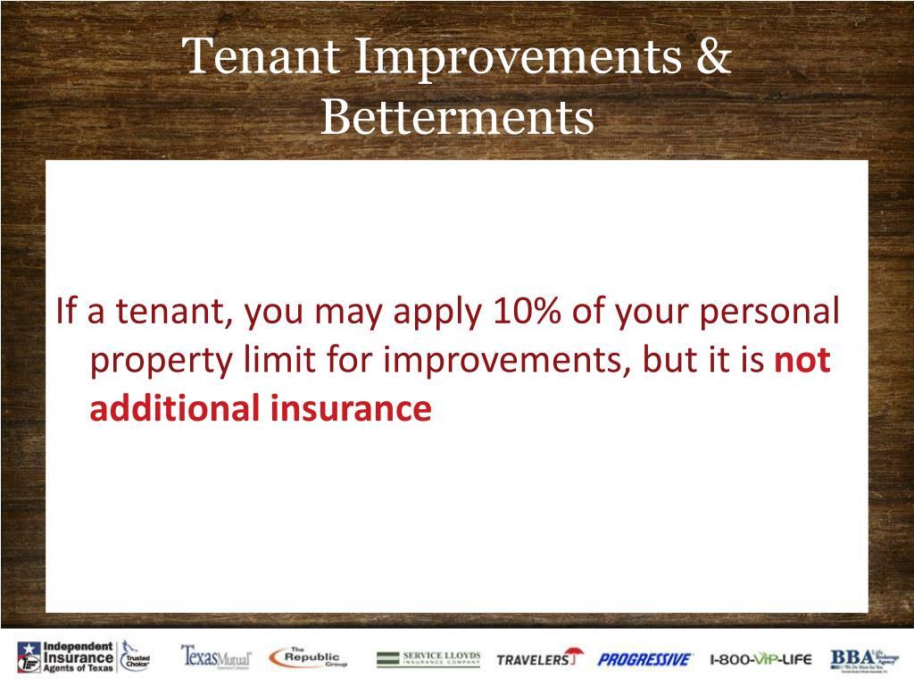Tenant Improvements & Betterments