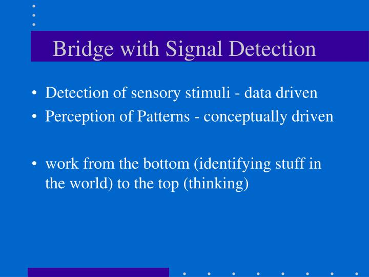 Bridge with signal detection